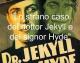 LA PASSIONE PER L'ASFALTO E LO STRANO CASO DEL DOTTOR JEKYLL