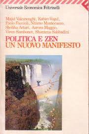 POLITICA E ZEN – UN NUOVO MANIFESTO
